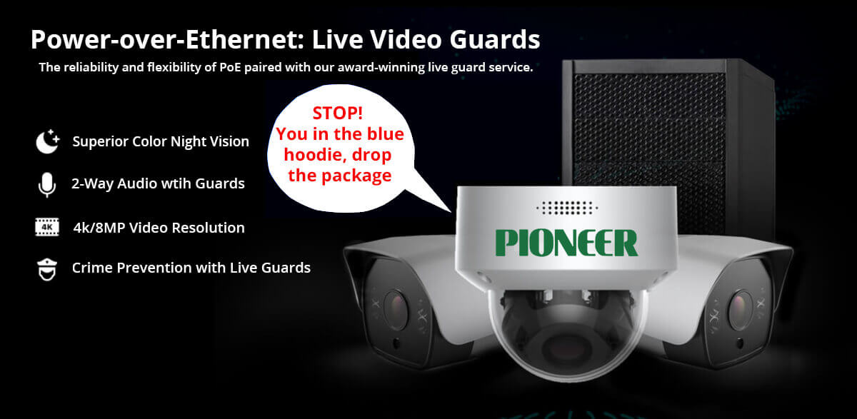 Power over Ethernet: Live Video Guards